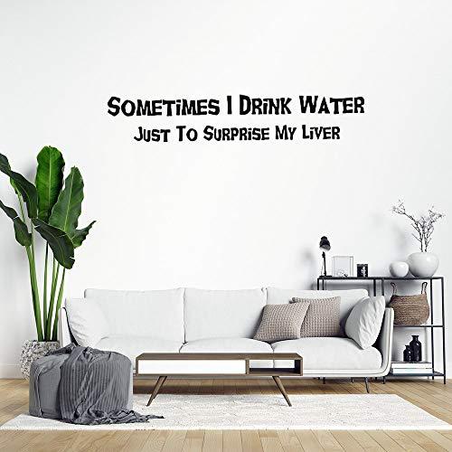 Adhesivo de pared de vinilo con texto en inglés «Sometimes I Drink Water», «Just to Surprise My Liver», decoración para ventanas, sala de estar, parachoques, portátil, vaso, decoración para el cuarto de baño