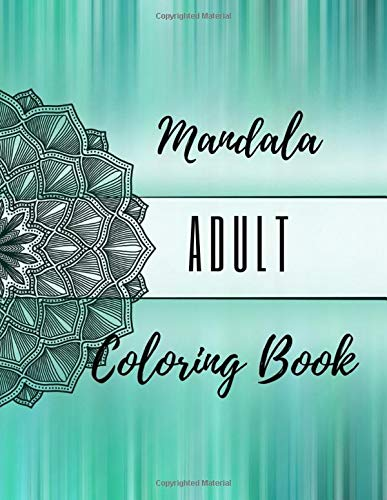 Mandala Adult Coloring Book: Coloring Book with big Mandalas for Relexation