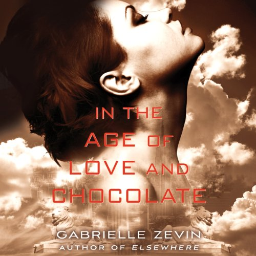 In the Age of Love and Chocolate audiobook cover art