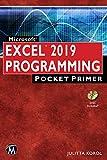 Microsoft EXCEL 2019 PROGRAMMING: Pocket Primer (Computer Science, Pocket Primer)