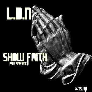 Show Faith