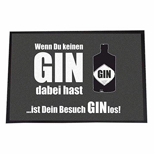 4you Design (40 x 60 cm, Wenn du keinen Gin dabei hast… Ist Dein Besuch GINlos!)