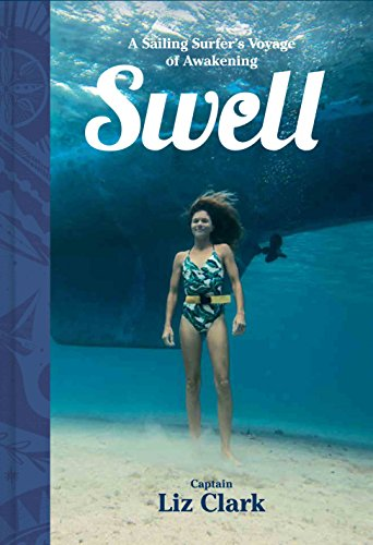 Swell: Sailing the Pacific in Search of Surf and Self (English Edition)