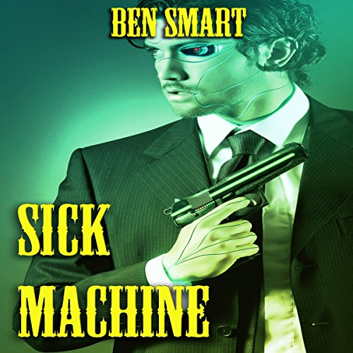 Sick Machine audiobook cover art