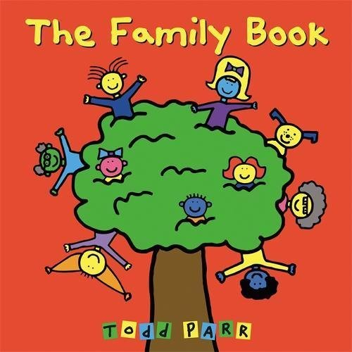 Compare Textbook Prices for The Family Book Illustrated Edition ISBN 9780316070409 by Parr, Todd