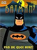 Batman, l'intégrale, tome 7 - Pas de quoi rire !