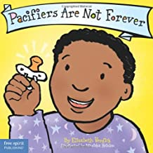 Pacifiers Are Not Forever (Board Book) (est Behavior Series)
