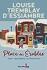 Place des Érables, tome 1 : La quincaillerie J.A. Picard & fils par Tremblay D'essiambre