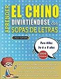 APRENDER EL CHINO DIVIRTIÉNDOSE CON SOPAS DE LETRAS - Para Niños de 6 a 8 años - Descubre Cómo...