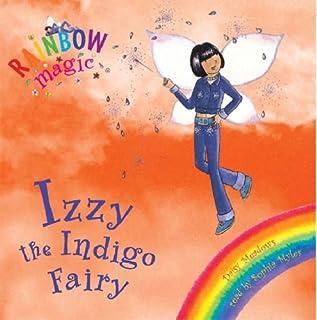 Izzy the Indigo Fairy: The Rainbow Fairies Book 6