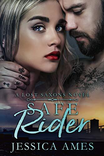 Safe Rider (A Lost Saxons Novel Book 2)