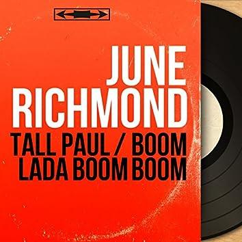 Tall Paul / Boom Lada Boom Boom (Mono Version)