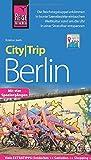 Reise Know-How CityTrip Berlin: Reiseführer mit Stadtplan, Spaziergängen und kostenloser Web-App