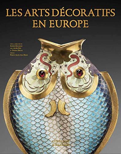 Compare Textbook Prices for Les arts décoratifs en Europe L'art et les grandes civilisations French Edition  ISBN 9782850888403 by Mouquin, Sophie