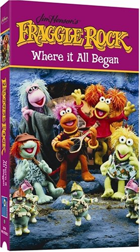 Fraggle Rock: Where It All Began [VHS]
