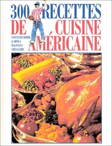 300 recettes de cuisine américaine