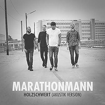 Holzschwert (Akustik Version)