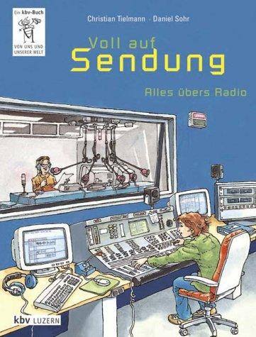 Voll auf Sendung: Alles übers Radio