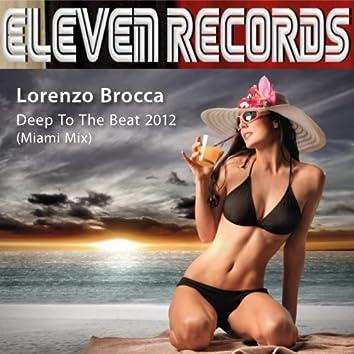 Deep to the Beat 2012 (Miami Mix)