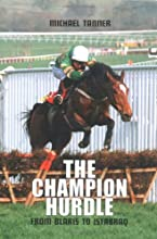 The Champion Hurdle: From Blaris to Istabraq