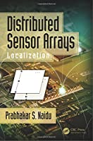 Distributed Sensor Arrays: Localization