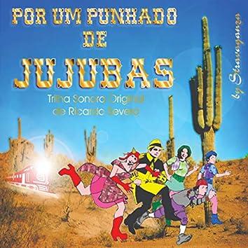 Por um Punhado de Jujubas (Trilha Sonora Original)
