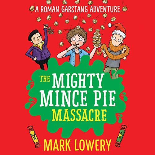 The Mighty Mince Pie Massacre cover art