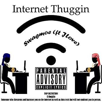 Internet Thuggin' (feat. J Love)