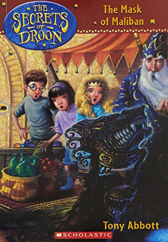The Mask of Maliban (Secrets of Droon)の詳細を見る