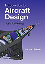 Introduction to Aircraft Design (Cambridge Aerospace Series Book 11)