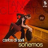 Tango Classics 212: Soñemos
