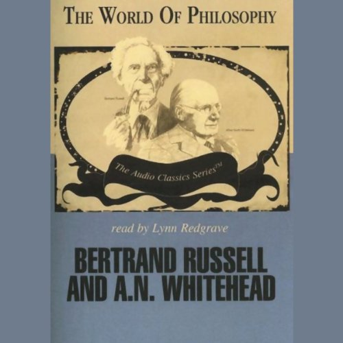 Bertrand Russell and A.N. Whitehead audiobook cover art