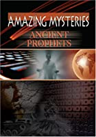 Ancient Mysteries: Ancient Prophets [DVD]