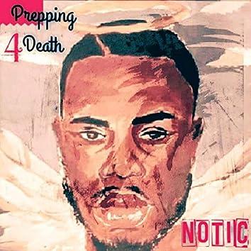 Prepping 4 Death