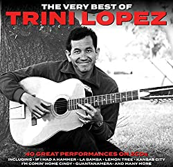40 Greatest Hits of Trini Lopez (2 CD Set)