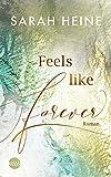 Feels like Forever (Feels-like-Reihe 3)