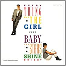 Baby The Stars Shine Bright...Plus by Everything But The Girl (2012-05-27)