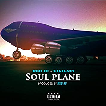 Soul Plane (feat. Vigilany)