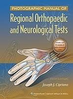 Photographic Manual of Regional Orthopaedic and Neurologic Tests