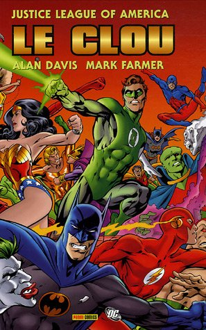 Justice League Of America Le Clou