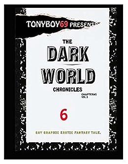 The DARK WORLD Chronicles Chapter 1 (The DARK WORLD Chronicles Book 6) by [Antonio Garrett, Stacey Donovan]