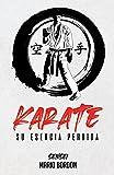 Karate: su esencia perdida