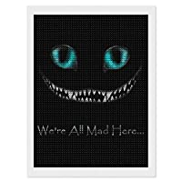 "We're All Mad Here! #CheshireCat ダイヤモンドアート ダイヤモンド画 5d ダイヤモンドペインティング DIY 手作り絵画手芸キット モザイクアート ビーズアート全面貼り付けタイプ 手芸 刺しゅうキット 家の壁の装飾工芸品 大人子供 12""×16"""