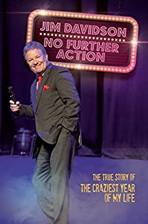 No Further Action: The Darkest Year Of My Life - Jim Davidson