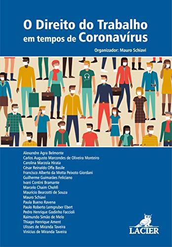 Direito Do Trabalho Em Tempos De Coronavirus, O