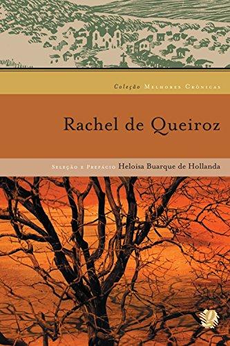 Melhores crônicas Rachel de Queiroz: seleção e prefácio: Heloisa Buarque De Hollanda