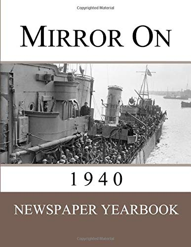 Mirror On 1940: Newspaper Yearbook