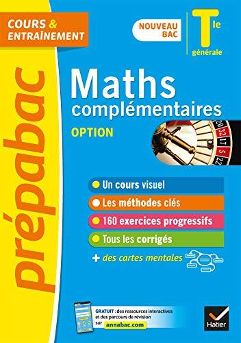 Prépabac Maths complémentaires (option) Tle générale - Bac 2022: nouveau programme de Terminale
