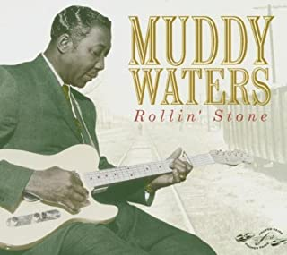 Rollin' Stone By Muddy Waters (2002-08-12)