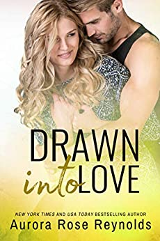 Drawn Into Love (Fluke My Life Book 4) by [Aurora Rose Reynolds]
